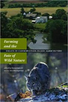 Farming and the Fate of Wild Nature cover
